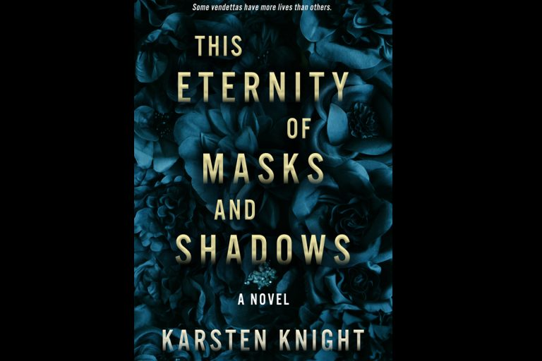 This Eternity of Masks and Shadows by Karsten Knight (Giveaway!)