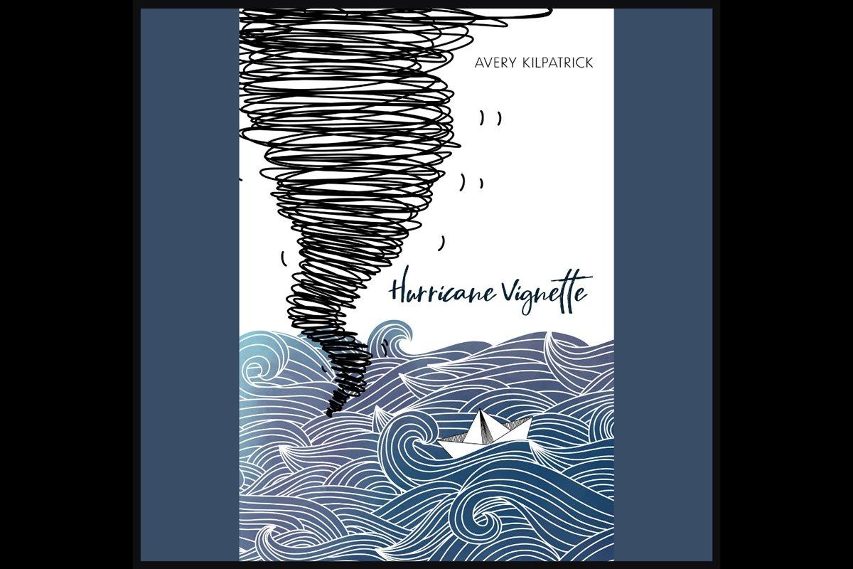 Hurricane Vignette by Avery Kilpatrick – Poetry for Mental Health Awareness