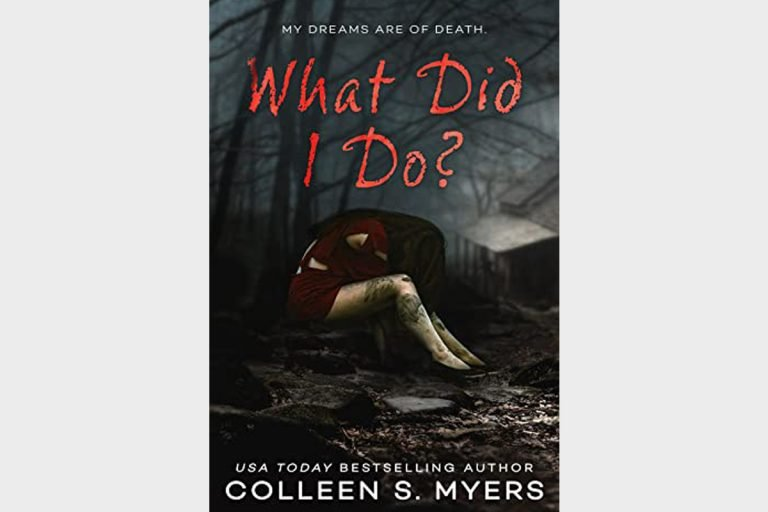 What did I do? by Colleen S. Myers