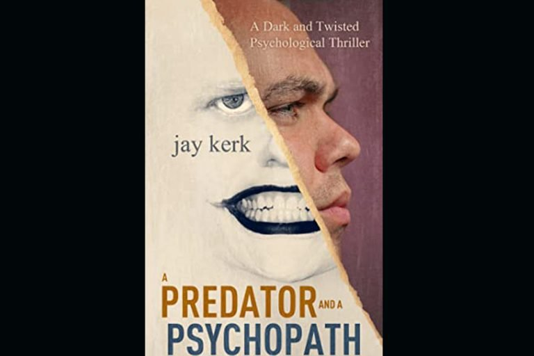 A Predator and A Psychopath by Jay Kerk