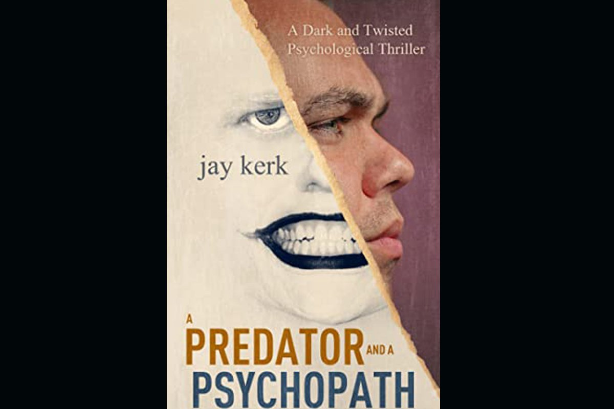 a predator and a psychopath