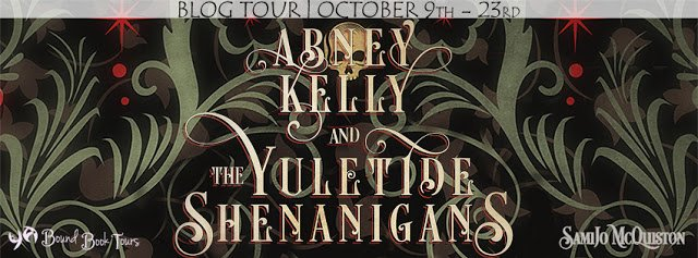 Abney Kelly & The Yuletide Shenanigans by SamiJo McQuiston