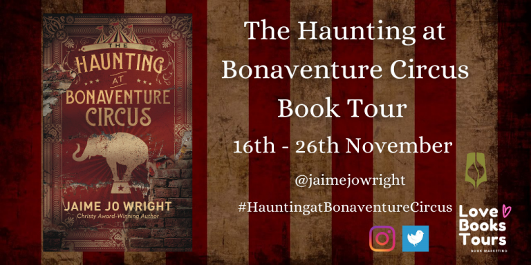 The Haunting at Bonaventure Circus by Jaime Jo Wright