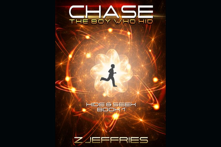 Chase: The Boy Who Hid by Z Jeffries