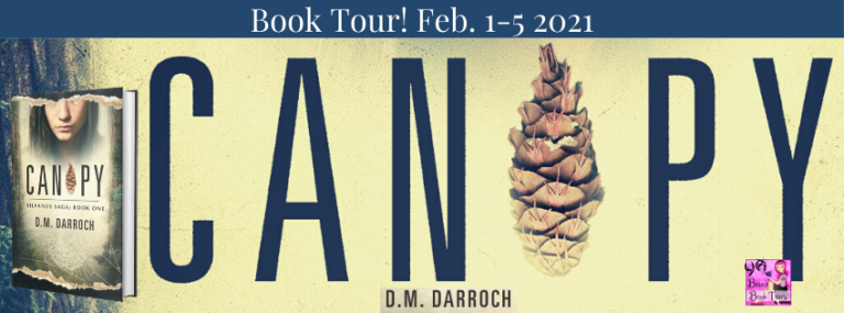 Canopy by D.M. DarrocH (+ Giveaway!)