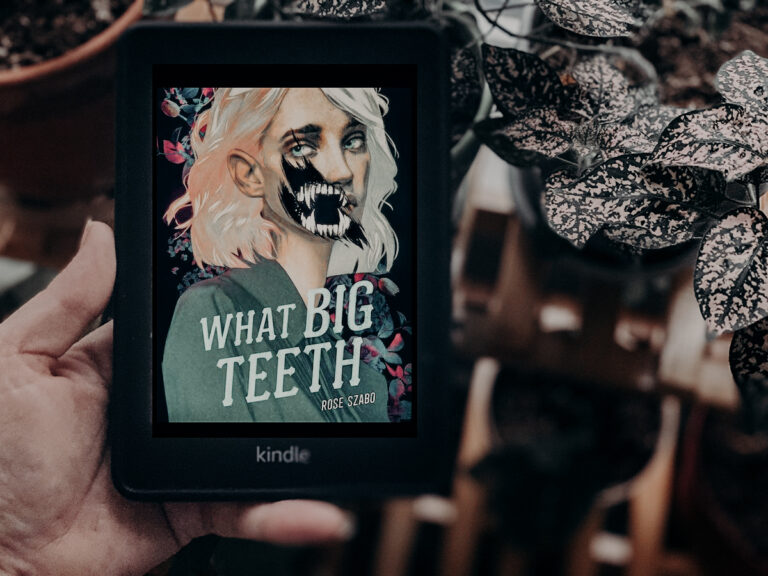What Big Teeth by Rose Szabo (+ Giveaway!)