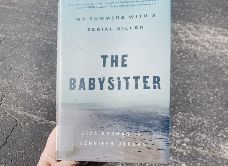 The Babysitter: My Summers with a Serial Killer by Liza Rodman and Jennifer Jordan