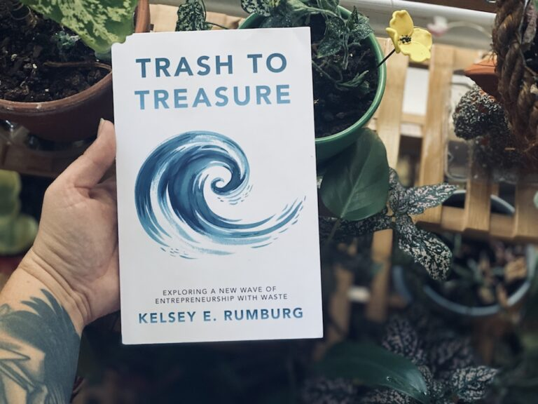 Read more about the article Trash to Treasure by Kelsey Rumburg
