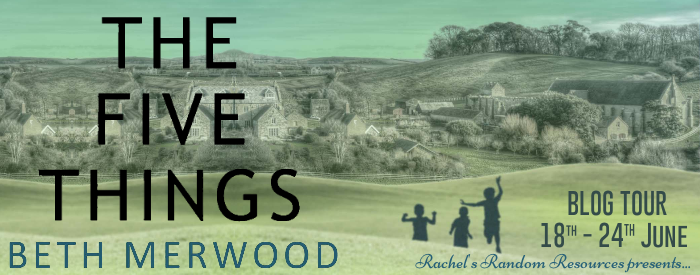 Read more about the article The Five Things by Beth Merwood