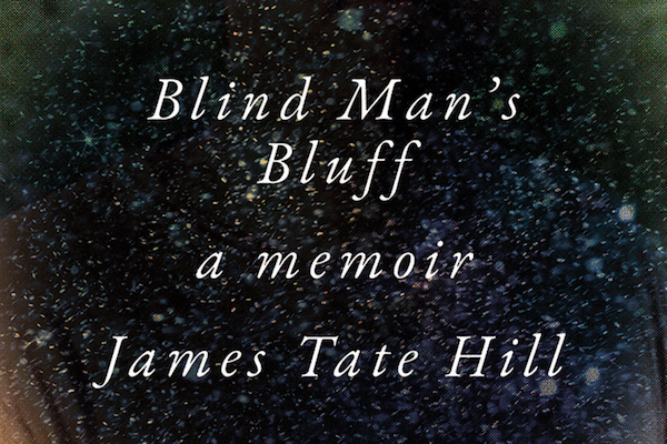 Read more about the article Blind Man's Bluff: A Memoir by James Tate Hill